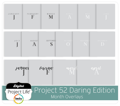 Project 52 Daring Edition Month Overlays