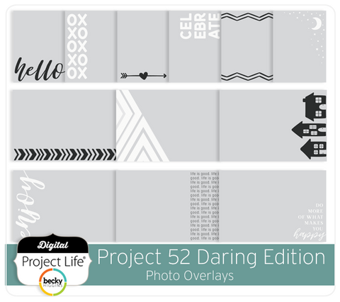 Project 52 Daring Edition Photo Overlays