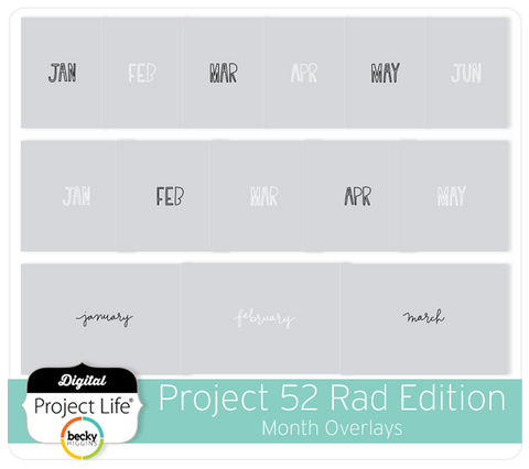 Project 52 Rad Edition Month Overlays