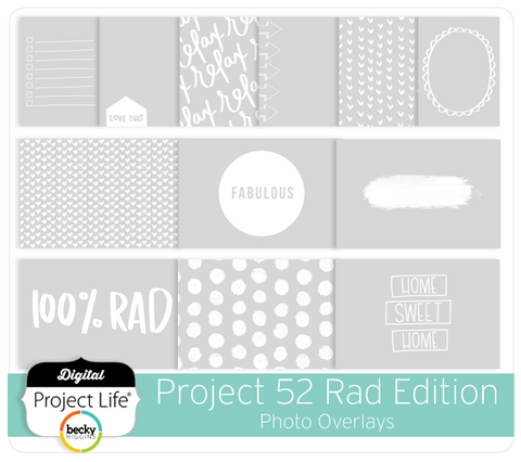 Project 52 Rad Edition Photo Overlays