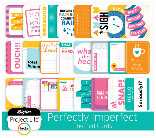 Perfectly Imperfect Themed Cards