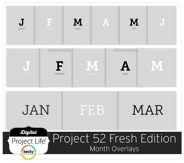 Project 52 Fresh Edition Month Overlays