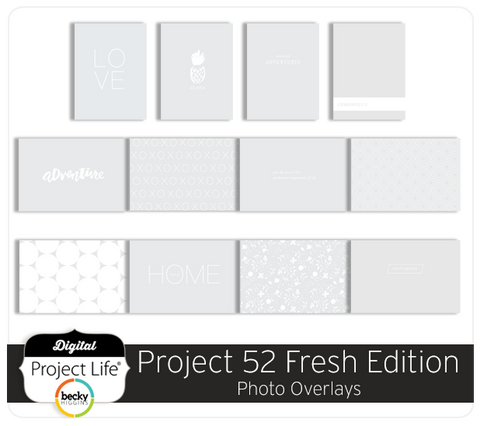 Project 52 Fresh Edition Photo Overlays