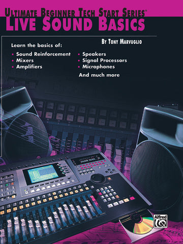 Ultimate Beginner Tech Start Series®: Live Sound Basics (Book)