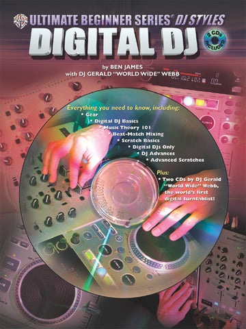 Ultimate Beginner Series DJ Styles Series: Digital DJ (Book with 2 CDs)