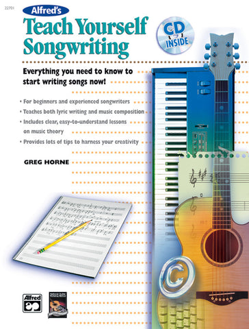 Alfred's Teach Yourself Songwriting (Book & CD)