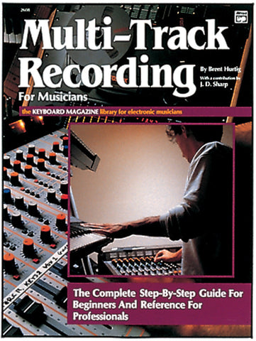 Multi-Track Recording for Musicians (Book)