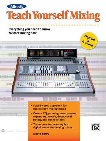 Alfred's Teach Yourself Mixing (Book)