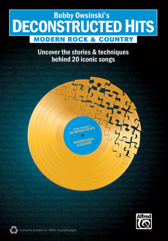 "Bobby Owsinski's Deconstructed Hits: Modern Rock & Country (5"" x 7"" Book)"