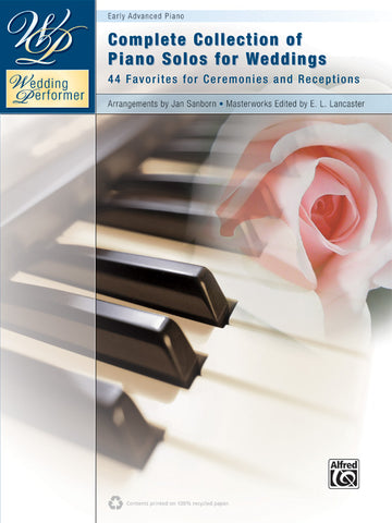 Wedding Performer: Complete Collection of Piano Solos for Weddings