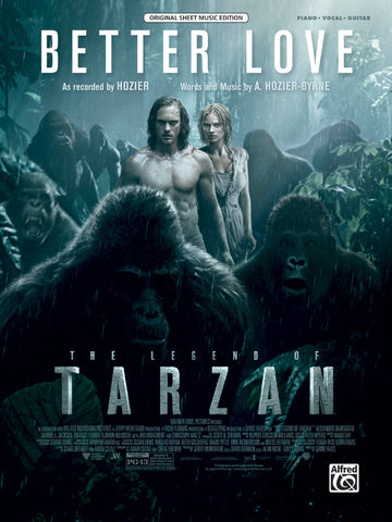 Better Love (from <i>The Legend of Tarzan</i>) Piano/Vocal/Guitar
