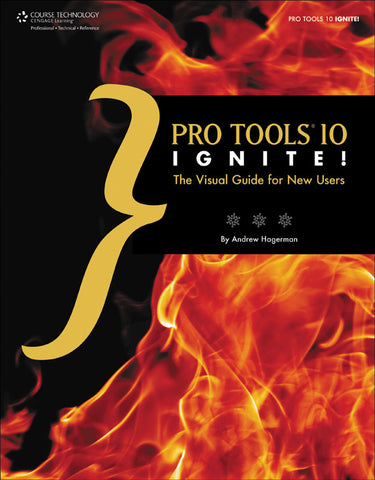 Pro Tools 10 Ignite! (Book & CD-ROM)