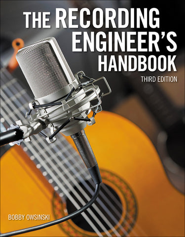 The Recording Engineer's Handbook (3rd Edition) (Book)