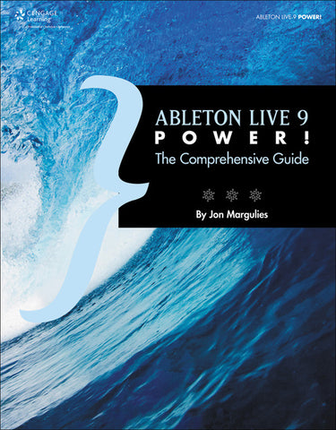 Ableton Live 9 Power! (Book)