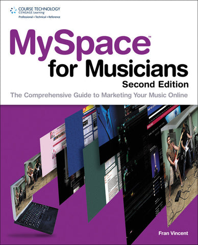 MySpace for Musicians (2nd Edition) (Book)