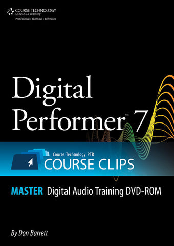 Digital Performer 7 Course Clips Master (DVD-ROM)