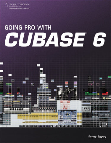 Going Pro with Cubase 6 (Book)