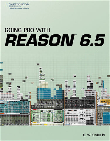 Going Pro with Reason 6.5 (Book)