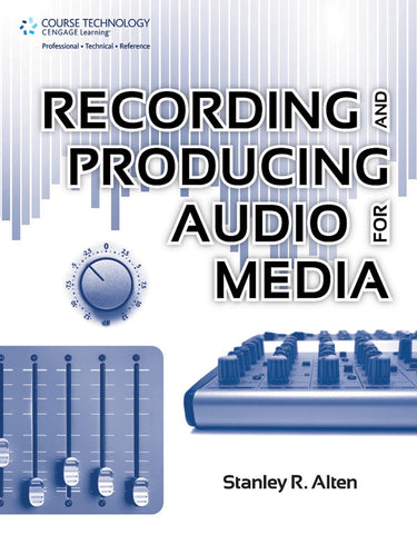 Recording and Producing Audio for Media (Book)