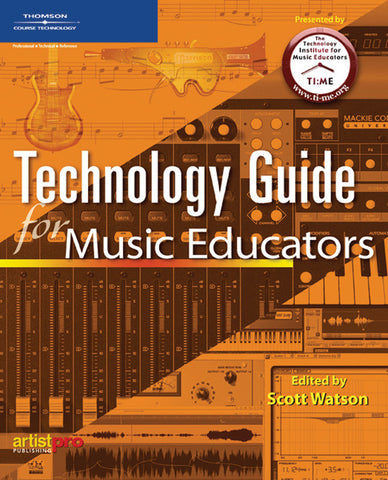 Technology Guide for Music Educators (Book)