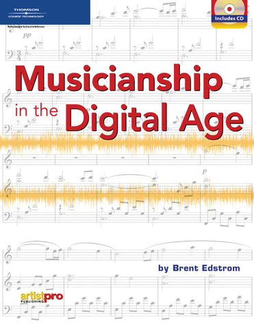 Musicianship in the Digital Age (Book & CD-ROM)
