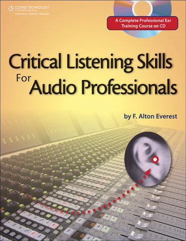 Critical Listening Skills for Audio Professionals (Book & DVD)