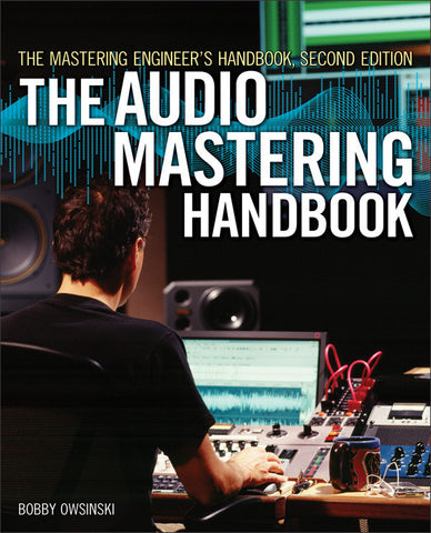 The Audio Mastering Handbook (2nd Edition) (Book)
