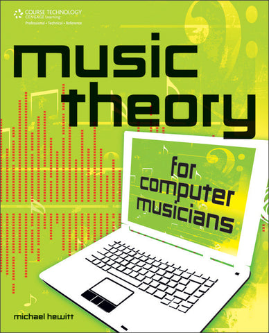 Music Theory for Computer Musicians (Book & CD-ROM)