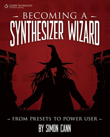 Becoming a Synthesizer Wizard (Book)
