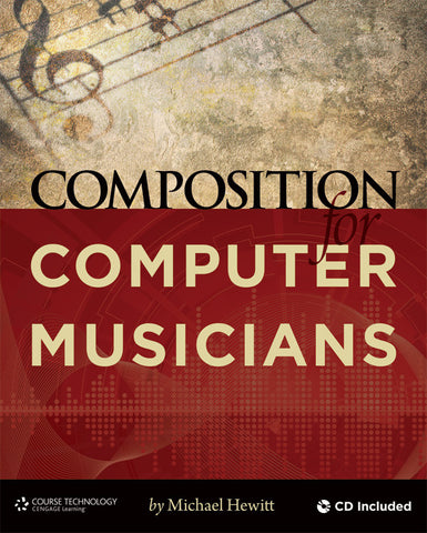 Composition for Computer Musicians (Book & CD-ROM)