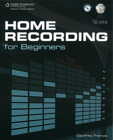 Home Recording for Beginners (Book & CD)