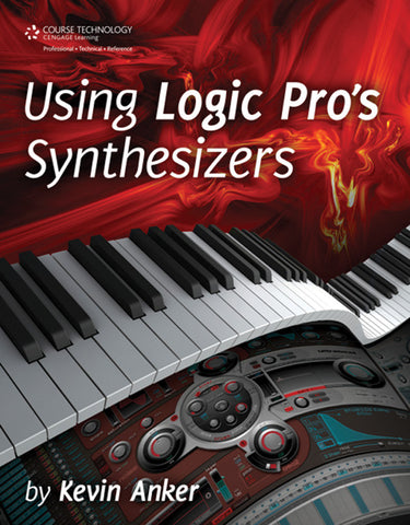 Using Logic Pro's Synthesizers (Book)
