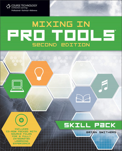 Mixing in Pro Tools: Skill Pack (2nd Edition) (Book & CD-ROM)