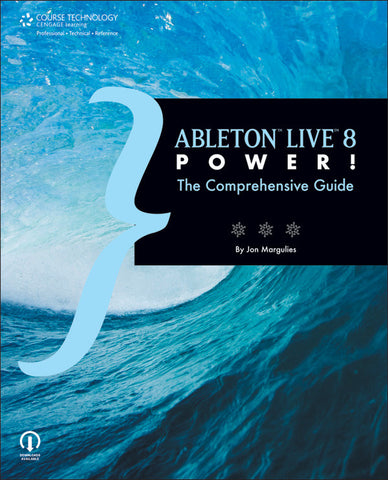 Ableton Live 8 Power! (Book)