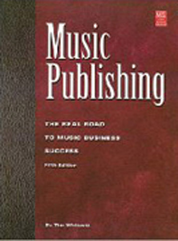 Music Publishing (5th Edition) (Book)