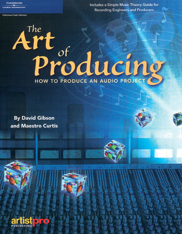 The Art of Producing (Book)