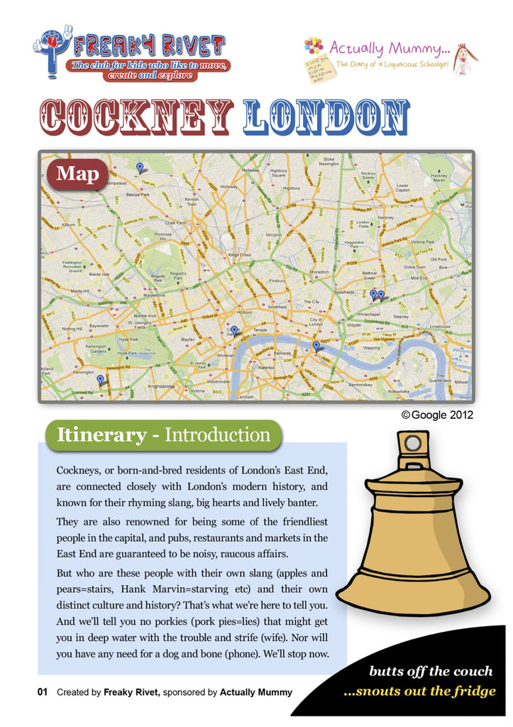 Family day out itinerary themes around Cockney London.