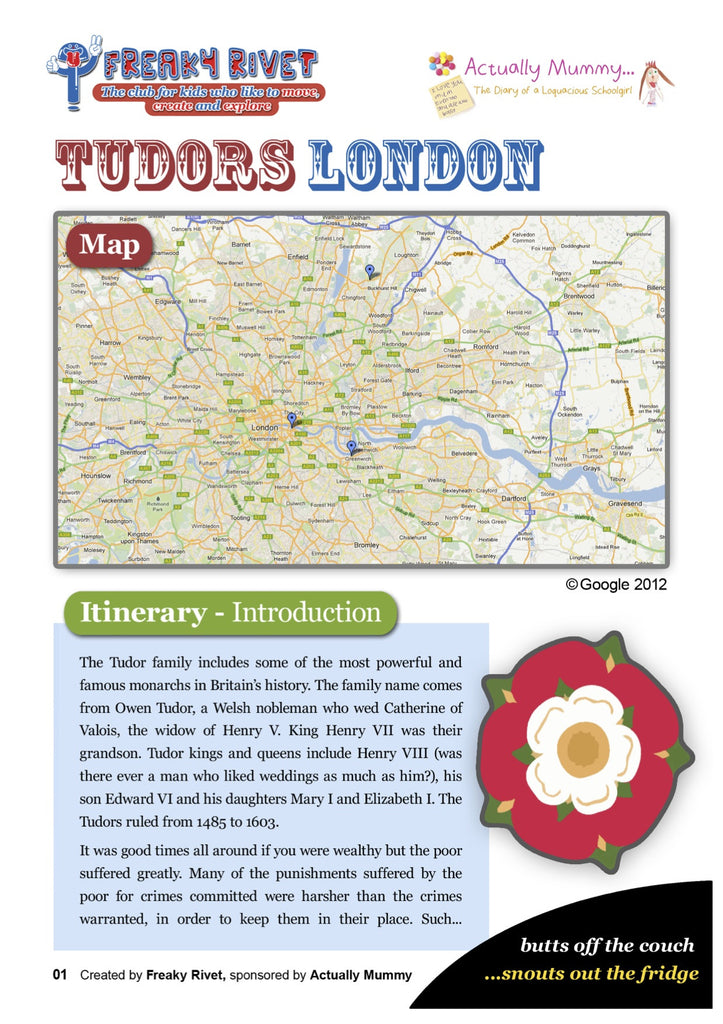 Family day out itinerary themes around Tudor London.
