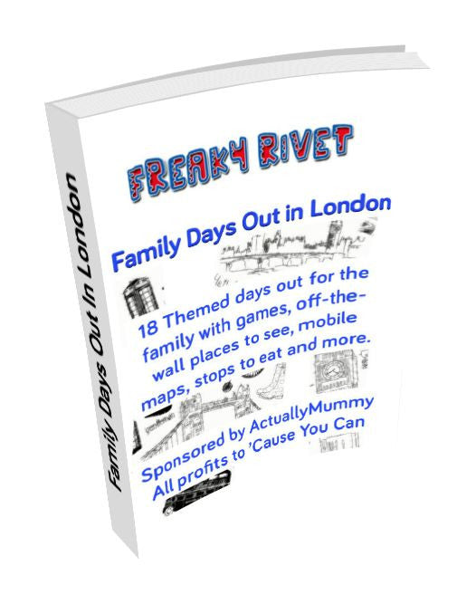 Freaky Rivet's Family Days Out In London