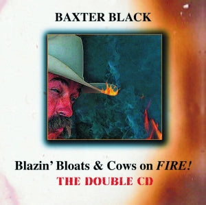 BLAZIN' BLOATS AND COWS ON FIRE! THE DOUBLE CD