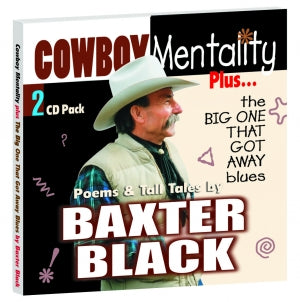 COWBOY MENTALITY PLUS THE BIG ONE THAT GOT AWAY BLUES