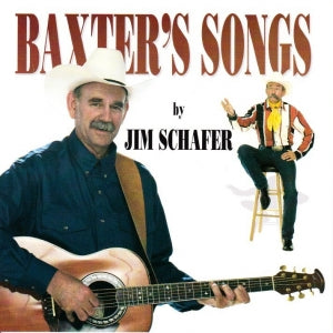 BAXTER'S SONGS BY JIM SCHAFER AUDIO CD