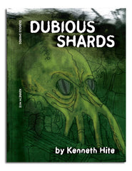 Kenneth Hite's Dubious Shards