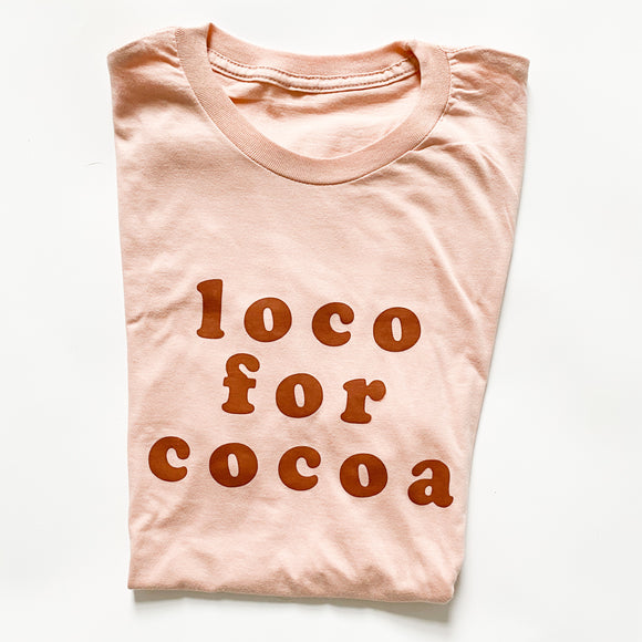 Adult Loco For Cocoa (PINK): (PREORDER 3-4 WEEK TURNAROUND)