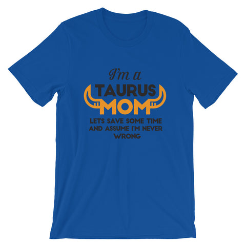 Taurus Mom Short-Sleeve Unisex T-Shirt