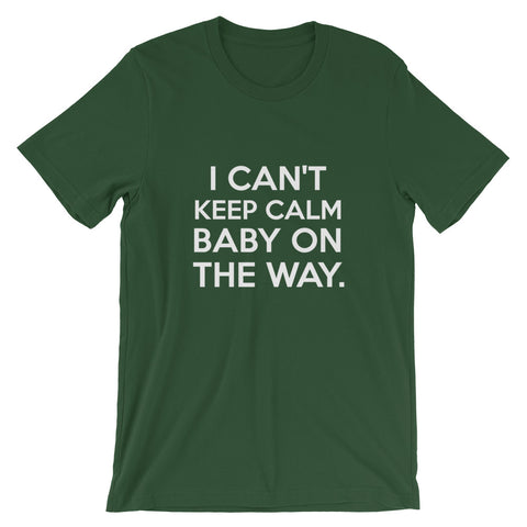 Image of I Cant Keep Calm Baby On The Way Short-Sleeve Unisex T-Shirt