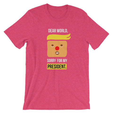 Image of Sorry For my President Short-Sleeve Unisex T-Shirt