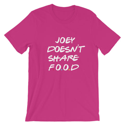 Image of Joey Doesn't Share Food Short-Sleeve Unisex T-Shirt