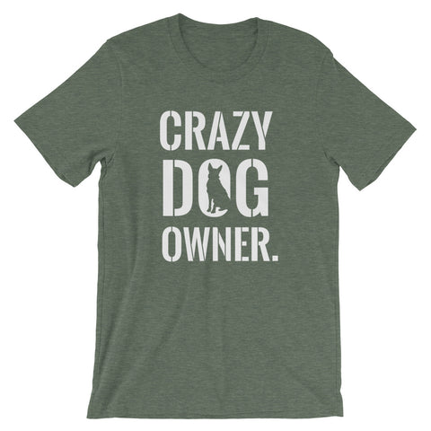 Crazy Dog Owner Tee - Cute graphic T-shirt for dog lovers