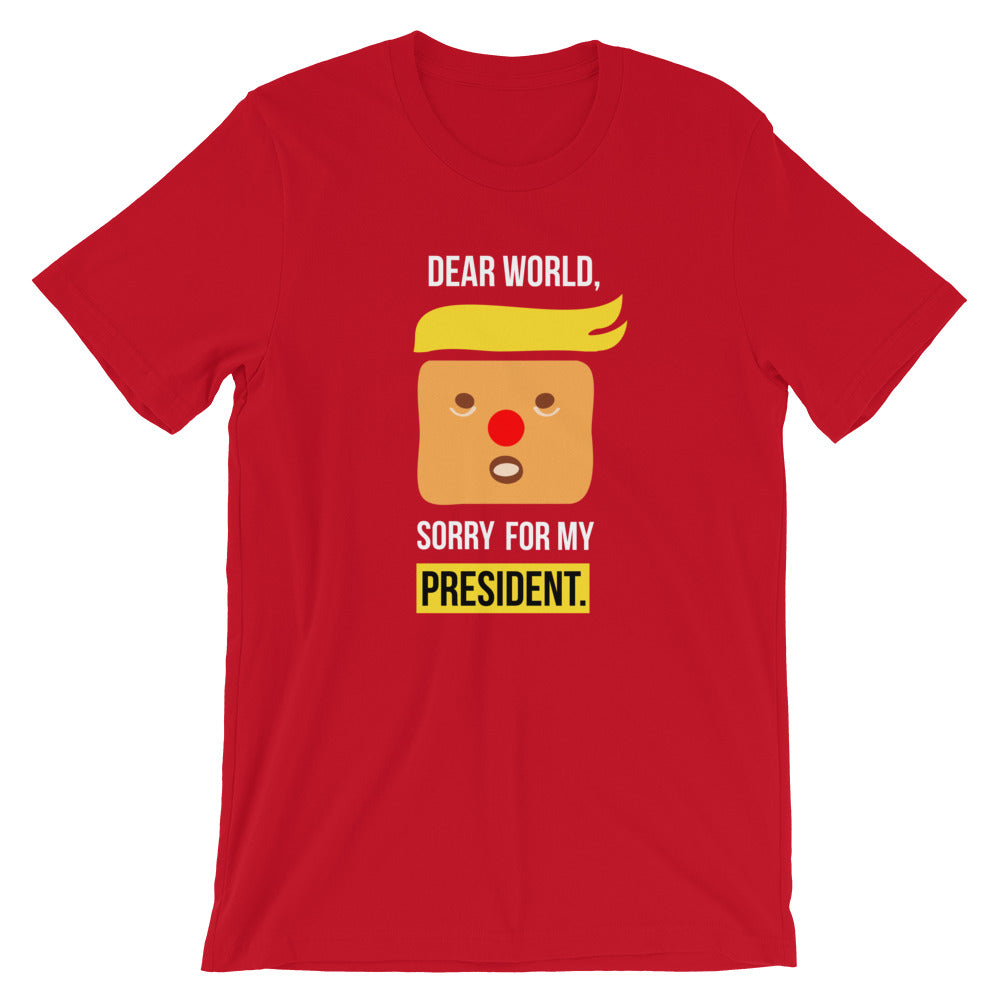 Sorry For my President Short-Sleeve Unisex T-Shirt
